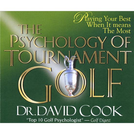 Dr David Cook Psychology of Tournament Golf Audio CD Series