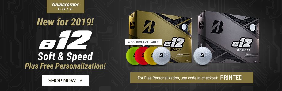 New Bridgestone e12 Soft & Speed Golf Balls Available Now with Free Personalization!