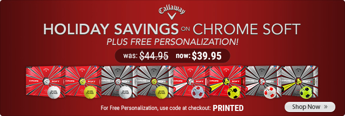 Holiday Savings on Callaway Chrome Soft Golf Balls