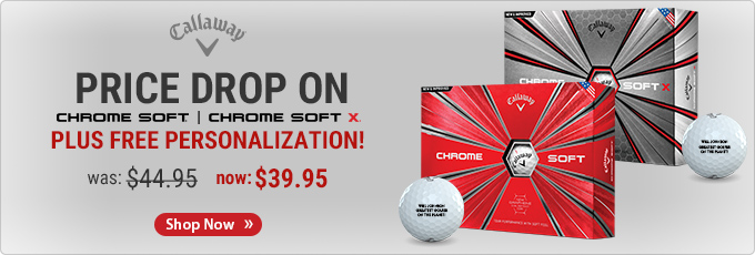 Price Drop on Callaway Chrome Soft