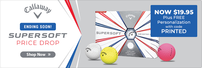 Price Drop! | Callaway Supersoft Series now $19.95 Plus Free Personalization
