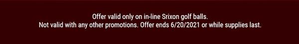 Offer ends 6/20/2021