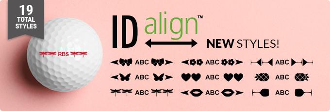 ID Align - New Feminine Styles!