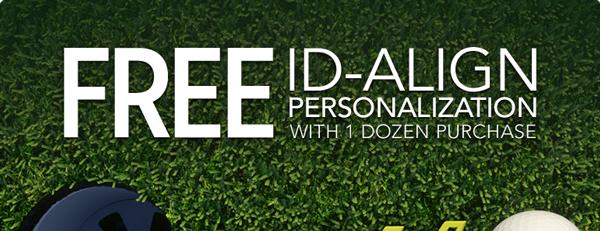 Free ID-Align Personalization with 1 dozen purchase
