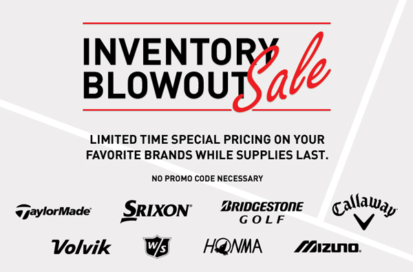 One Week Only Inventory Blowout | Limited Time Special Pricing on Your Favorite Brands While Supplies Last. No Promo Code Necessary.